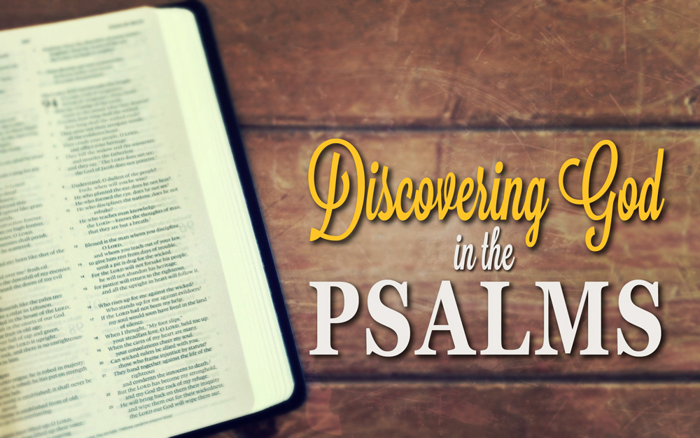 Discovering God in the Psalms