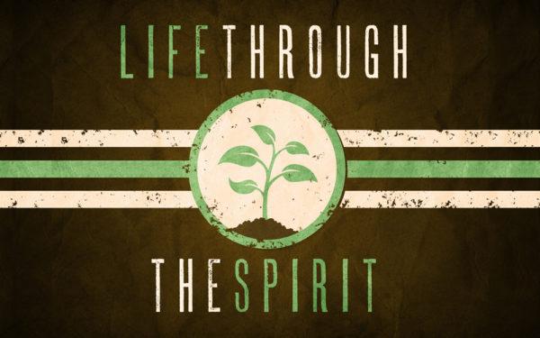 Life through the Spirit (Part 3) Image
