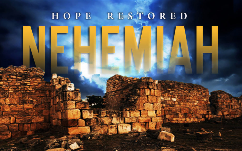 Hope Restored: Nehemiah