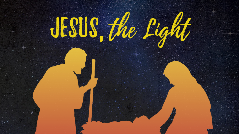 Jesus, the Light